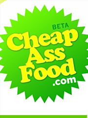 Cheap Ass Food