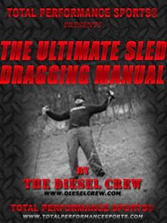 The Ultimate Sled Dragging Manual
