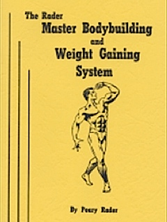 The Rader Master Bodybuilding and Weight Gaining System