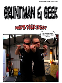 Gruntman and Geek