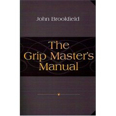 The Grip Master's Manual
